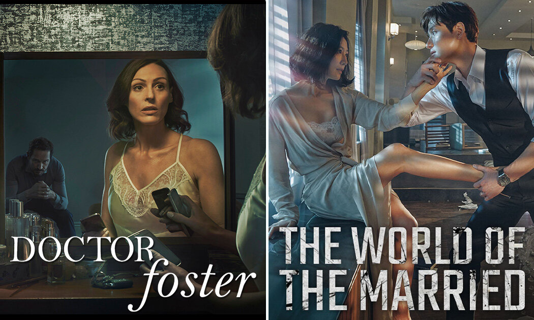 Perbandingan Dua Serial Panas DOCTOR FOSTER vs THE WORLD OF THE MARRIED