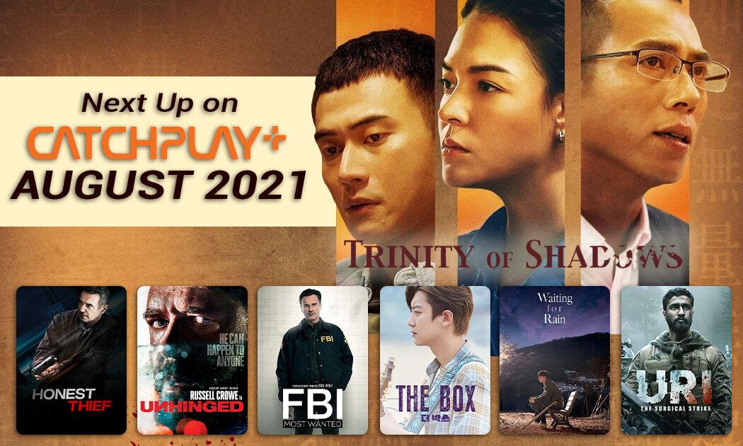 Sederet Film Keren Agustus, termasuk Serial CATCHPLAY Original Trinity of Shadows